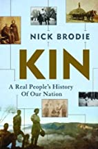 Kin: A Real People's History of Our Nation…