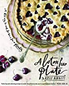 A Lot on Her Plate: A New Way to Cook For…