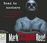 Read, Mark Brandon: Road to Nowhere: 23 Years and 9 Months in the Australian Prison System
