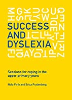 Success and Dyslexia: Sessions for Coping in…