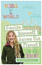 Girl V the World: Sophie Bennett Saves the…
