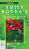 Rodda, Emily: Green for Danger (Raven Hill Mysteries)