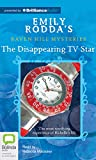 Rodda, Emily: The Disappearing TV Star (Raven Hill Mysteries)