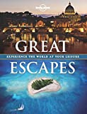 Lonely Planet Publications: Lonely Planet Great Escapes (General Pictorial)
