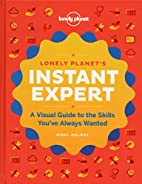 Instant Expert: A Visual Guide to the Skills…