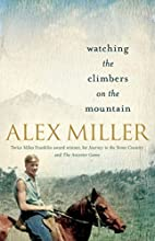 Watching the Climbers on the Mountain by…