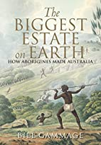 The Biggest Estate on Earth: How Aborigines…