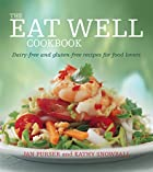 The Eat Well Cookbook: Gluten-Free and…