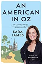 An American in Oz: From TV Anchor in New…