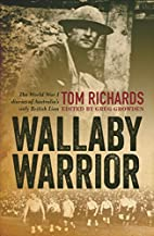 Wallaby Warrior: The World War I Diaries of…