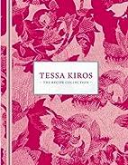 Tessa Kiros: The Recipe Collection by Tessa…