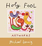Leunig, Michael: Holy Fool