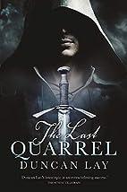 The Last Quarrel: The Arbalester Trilogy 1…