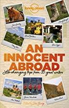 An Innocent Abroad: Life-Changing Trips from…