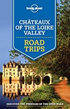 Lonely Planet Châteaux of the Loire Valley…