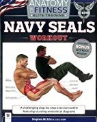 Anatomy of Fitness Navy Seals by Stephen M.…