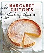 Margaret Fulton's Baking Classics by…