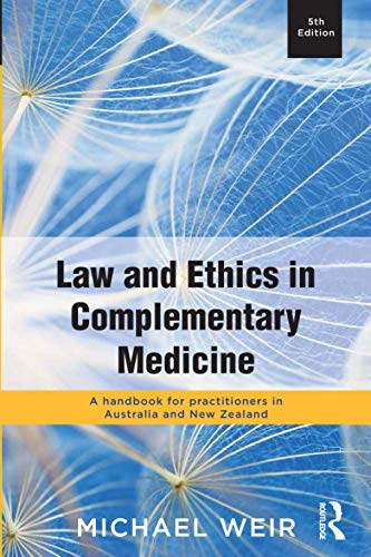 law-and-ethics-in-complementary-medicine-a-handbook-for-practitioners-in-australia-and-new-zealand