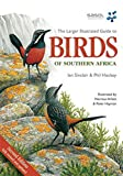 Arlott, Norman: Larger Illustrated Guide to Birds of Southern Africa