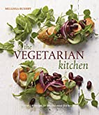 The Vegetarian Kitchen: Over 140 Recipes for…