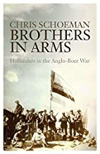 Brothers in arms : Hollanders in the…