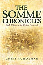 The Somme chronicles : South Africans on the…