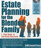 Estate Planning for the Blended Family by L.…