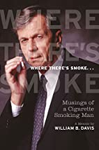 Where There's Smoke...: Musings of a…
