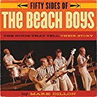 Fifty Sides of the Beach Boys: The Songs…