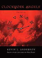 Clockwork Angels: The Novel by Kevin J.…