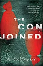 The Conjoined: A Novel by Jen Sookfong Lee