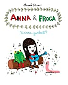Anna and Froga: Wanna Gumball? by Anouk…