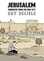Jerusalem: Chronicles from the Holy City by…