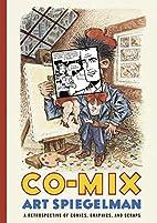 Co-Mix: A Retrospective of Comics, Graphics,…