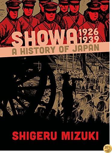 TShowa 1926-1939: A History of Japan (Showa: A History of Japan)