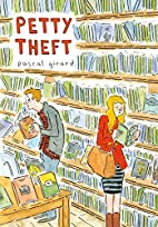Petty Theft by Pascal Girard