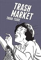 Trash Market by Tadao Tsuge