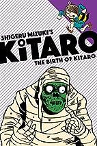 The Birth of Kitaro by Shigeru Mizuki