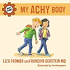My Achy Body by Liza Fromer