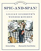 Spic-and-Span!: Lillian Gilbreth's Wonder…