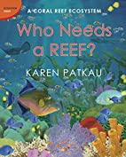 Who Needs a Reef?: A Coral Ecosystem…