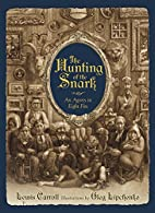 The Hunting of the Snark: An Agony in Eight…