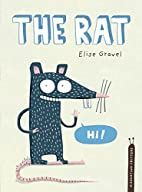 The Rat (Disgusting Creatures) by Elise…