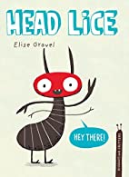 Head Lice (Disgusting Creatures) by Elise…