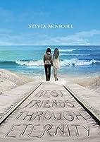Best Friends through Eternity by Sylvia…