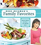 Rose Reisman's Family Favorites:…
