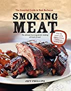 Smoking Meat: The Essential Guide to Real…