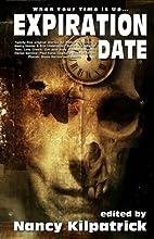 Expiration Date by Nancy Kilpatrick