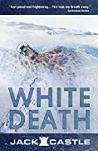 White Death by Jack Castle