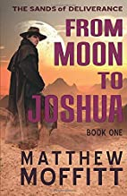 From Moon to Joshua (The Sands of…